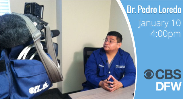 Dr. Loredo on CBS 11 Today at 4pm (01/10)